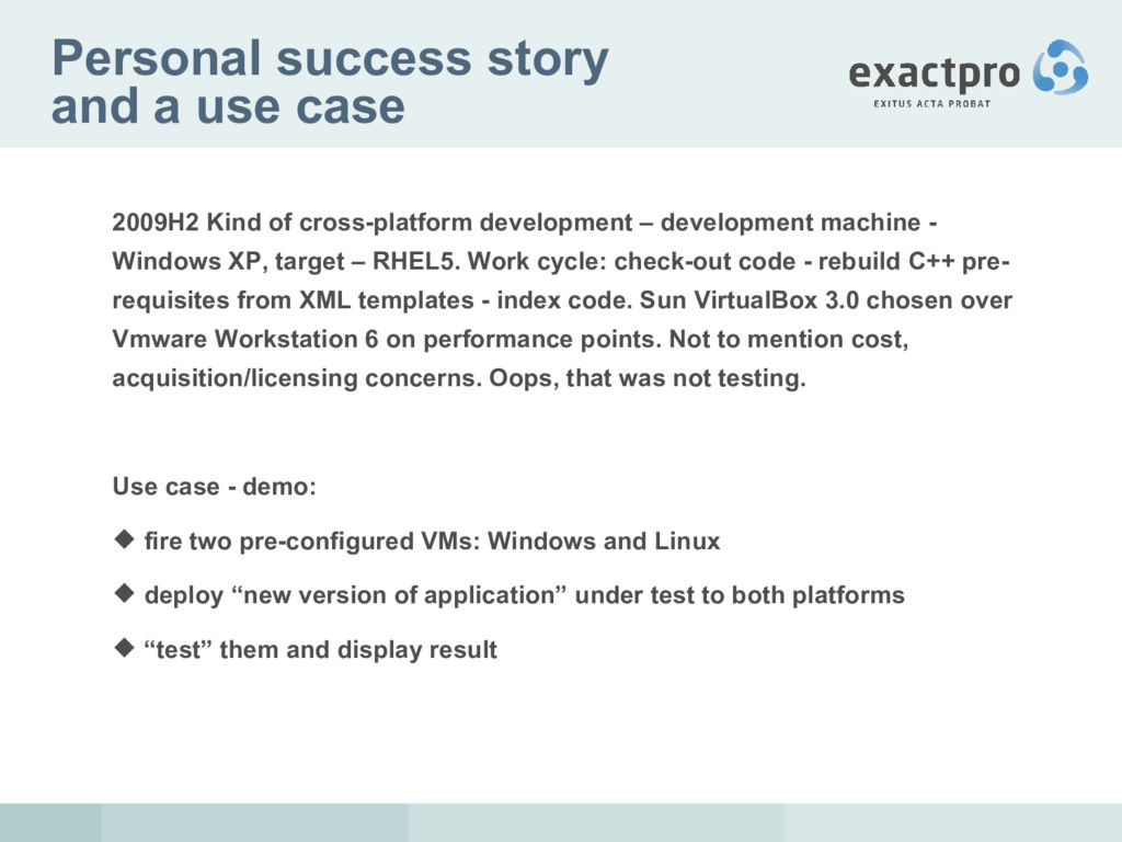 Personal success story and a use case 2009H2 Ki...