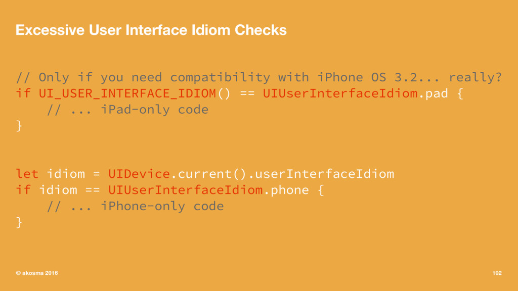 Excessive User Interface Idiom Checks // Only i...