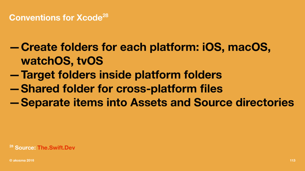 Conventions for Xcode28 —Create folders for eac...
