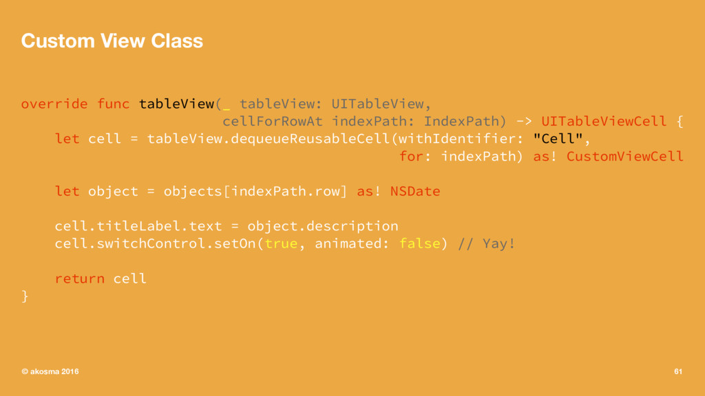 Custom View Class override func tableView(_ tab...