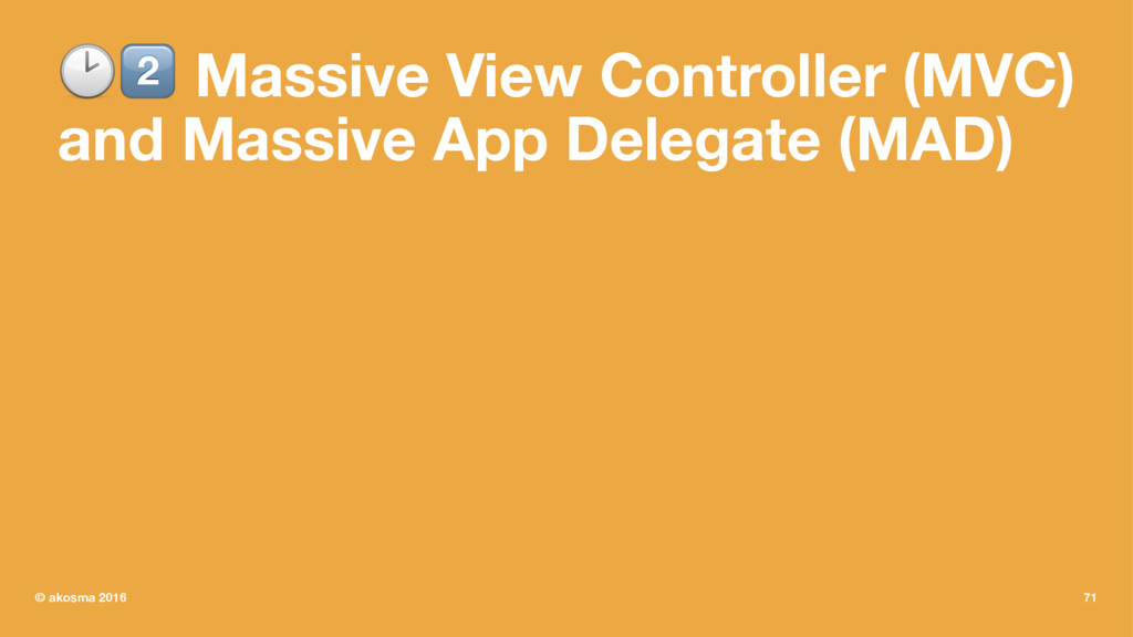 "!"" Massive View Controller (MVC) and Massive Ap..."