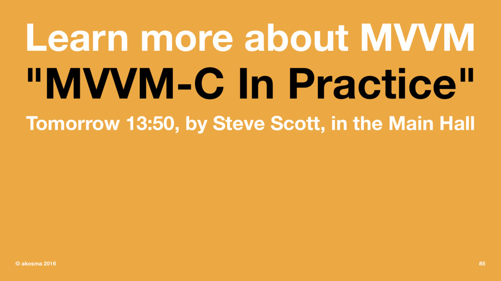 "Learn more about MVVM ""MVVM-C In Practice"" Tomo..."