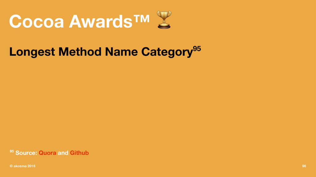 Cocoa Awards™ ! Longest Method Name Category95 ...