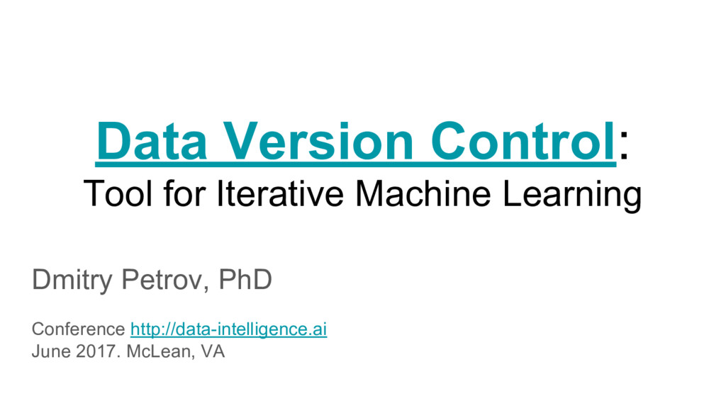 Data Version Control: Tool for Iterative Machin...
