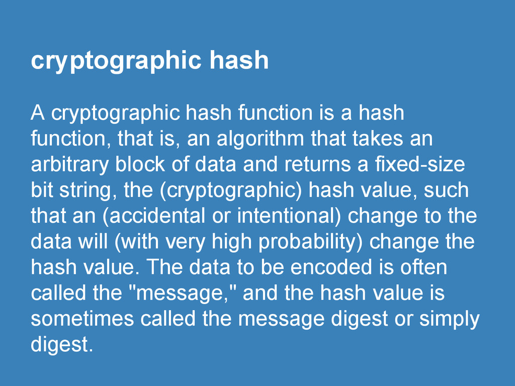 cryptographic hash A cryptographic hash functio...