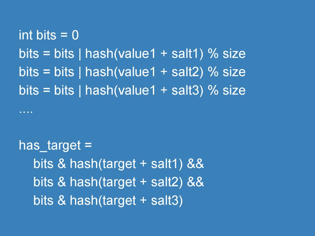int bits = 0 bits = bits   hash(value1 + salt1)...