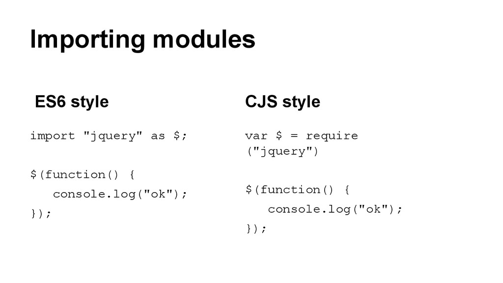 """Importing modules import """"jquery"""" as $; $(funct..."""