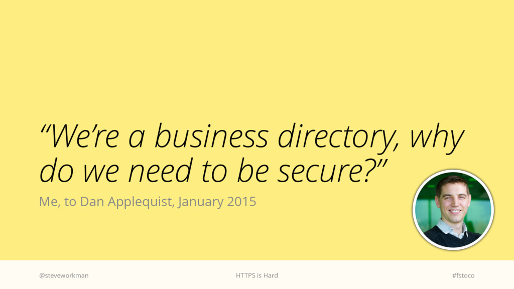 """We're a business directory, why do we need to ..."