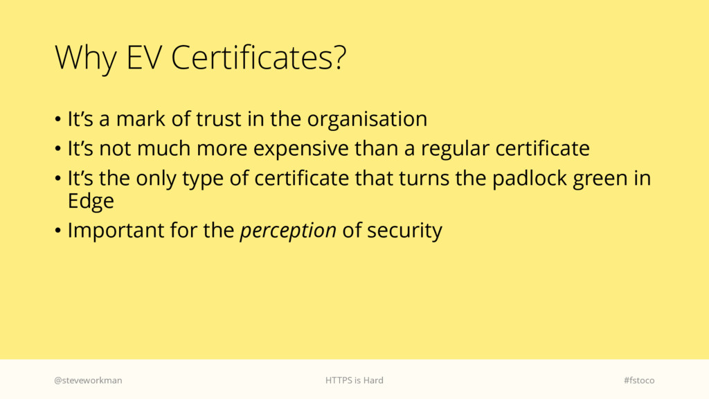 Why EV Certificates? • It's a mark of trust in ...