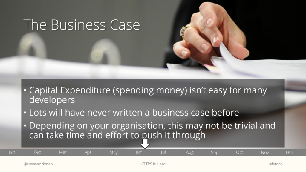 The Business Case • Capital Expenditure (spendi...