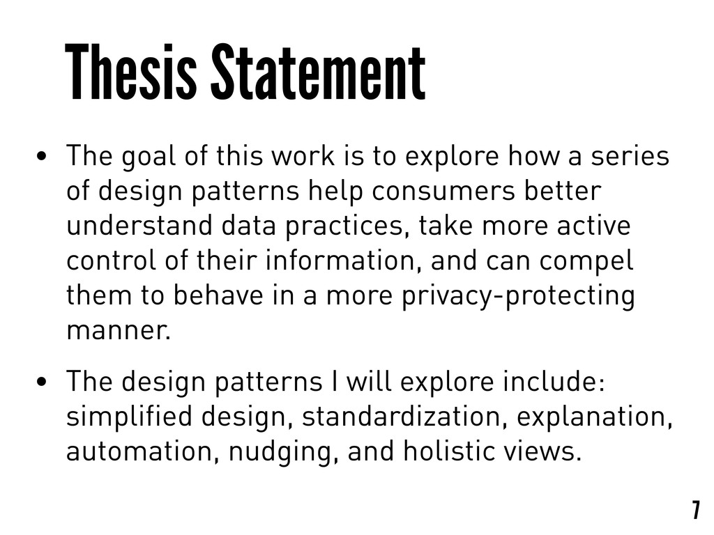 Thesis Statement • The goal of this work is to ...