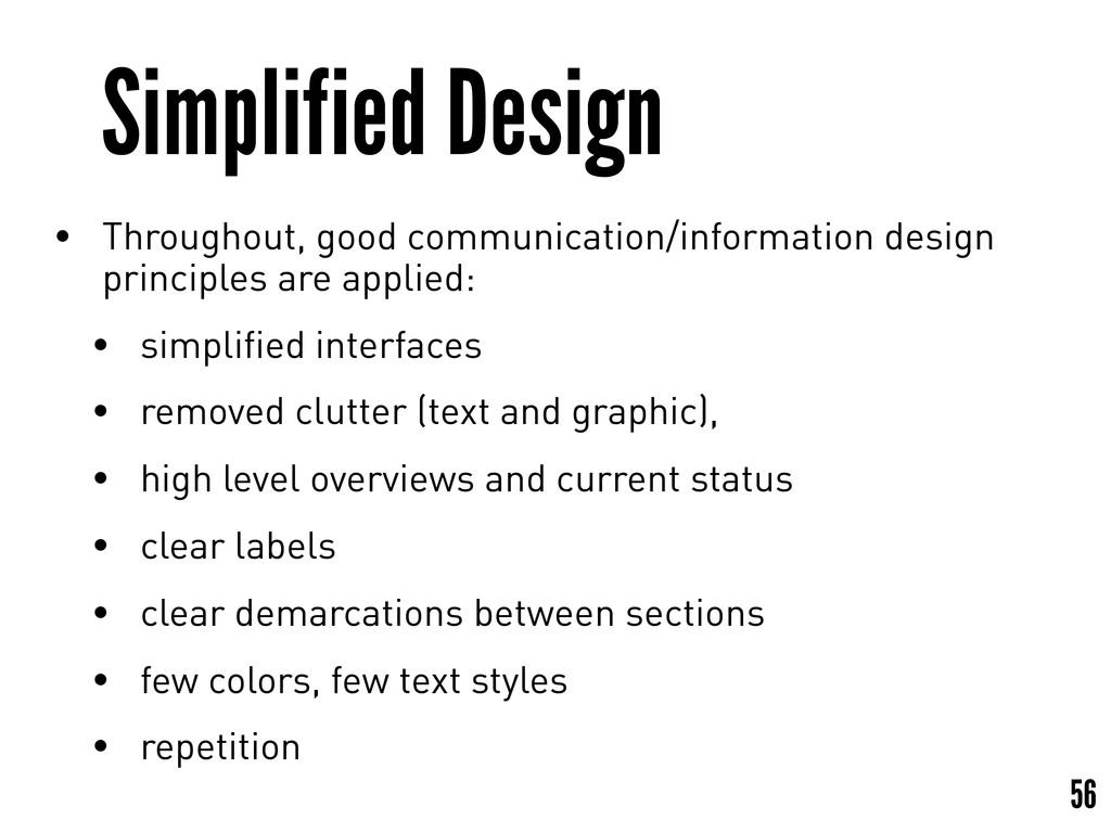 Simplified Design • Throughout, good communicat...