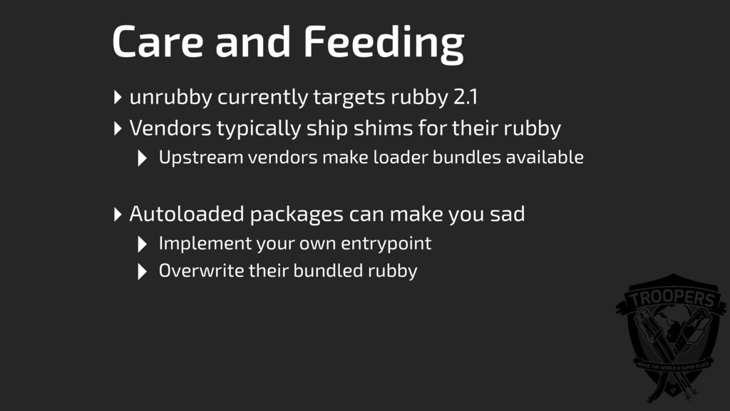 Care and Feeding ‣ unrubby currently targets ru...