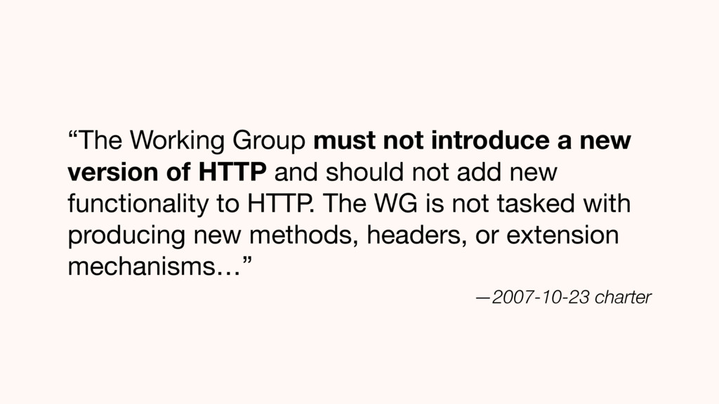 """The Working Group must not introduce a new ver..."