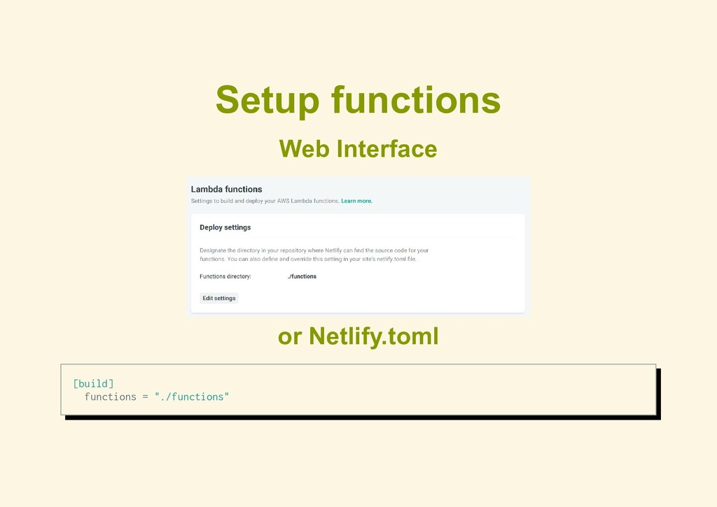 Setup functions Web Interface or Netlify.toml [...