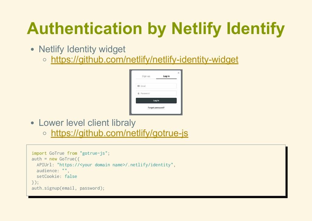 Authentication by Netlify Identify Netlify Iden...