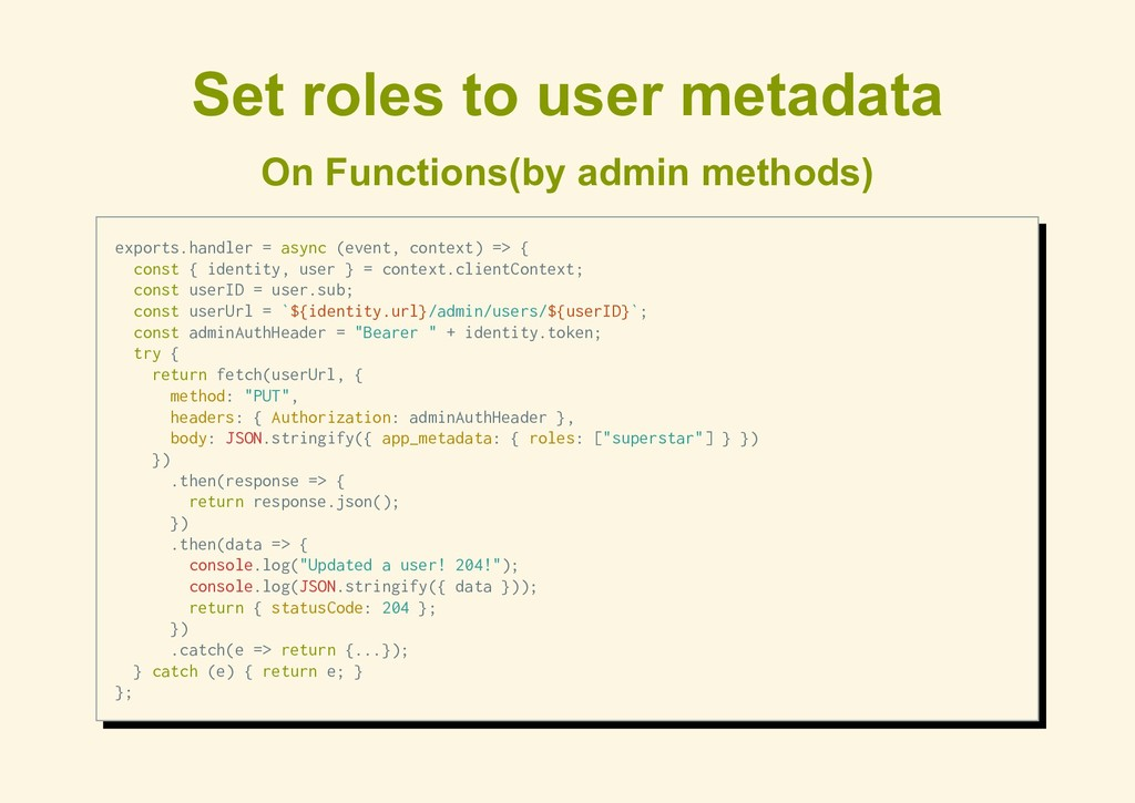 Set roles to user metadata On Functions(by admi...