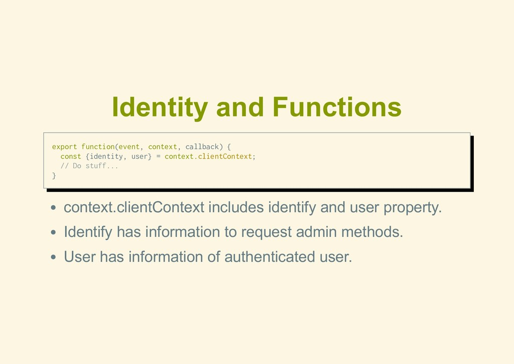 Identity and Functions export function(event, c...
