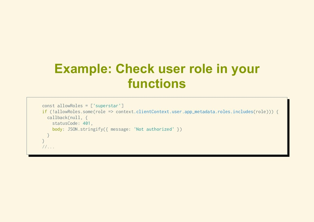 Example: Check user role in your functions cons...