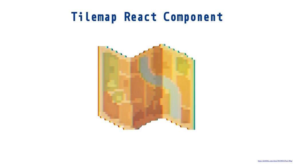 Tilemap React Component https://dribbble.com/sh...