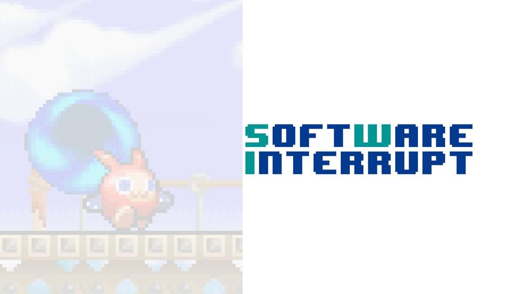SoftWare Interrupt