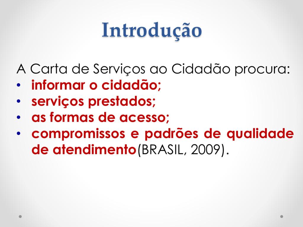 Introdução A Carta de Serviços ao Cidadão procu...