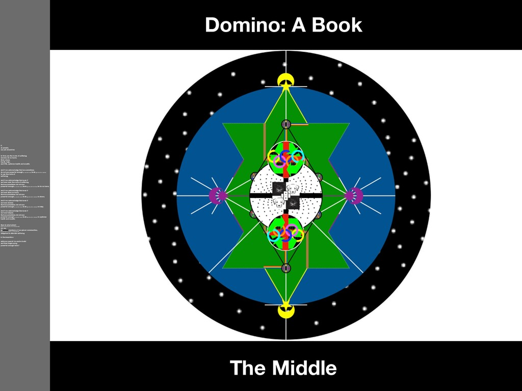 The Middle Domino: A Book If, as people, our jo...