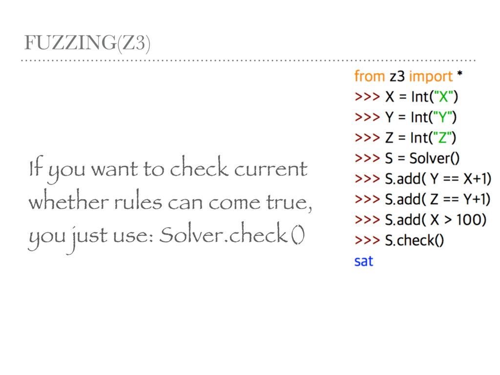 FUZZING(Z3) If you want to check current whethe...