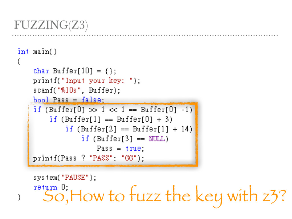 FUZZING(Z3) So,How to fuzz the key with z3?