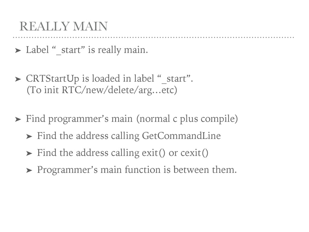 """REALLY MAIN ➤ Label """"_start"""" is really main. ➤ ..."""
