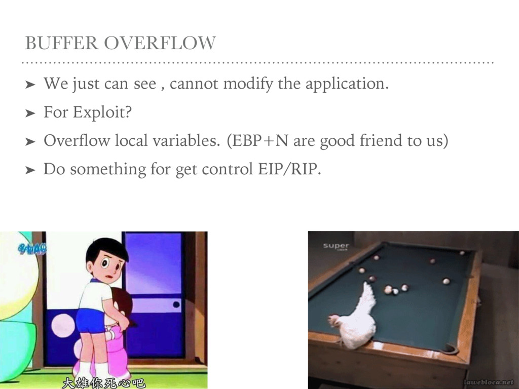 BUFFER OVERFLOW ➤ We just can see , cannot modi...