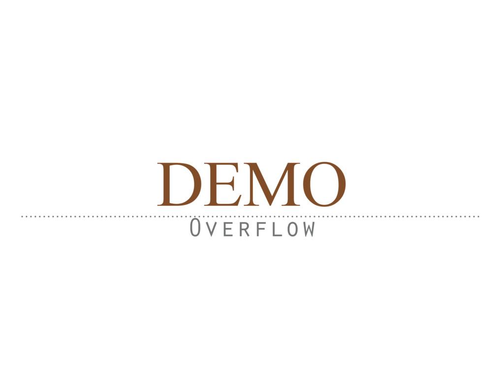 DEMO Overflow