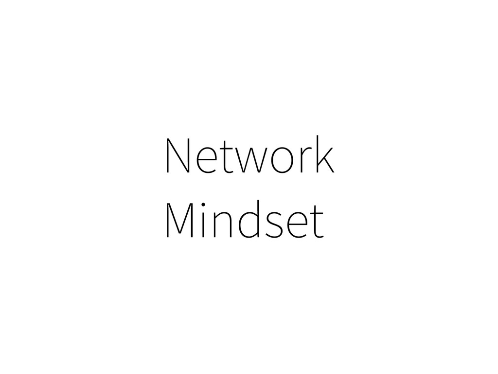 Network Mindset