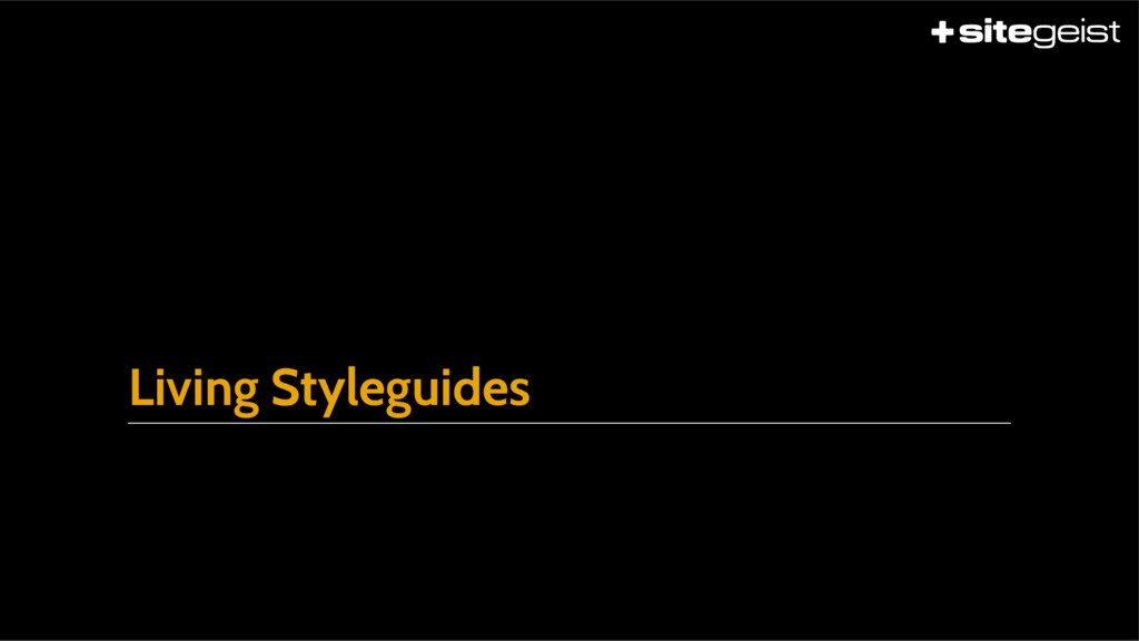 Living Styleguides