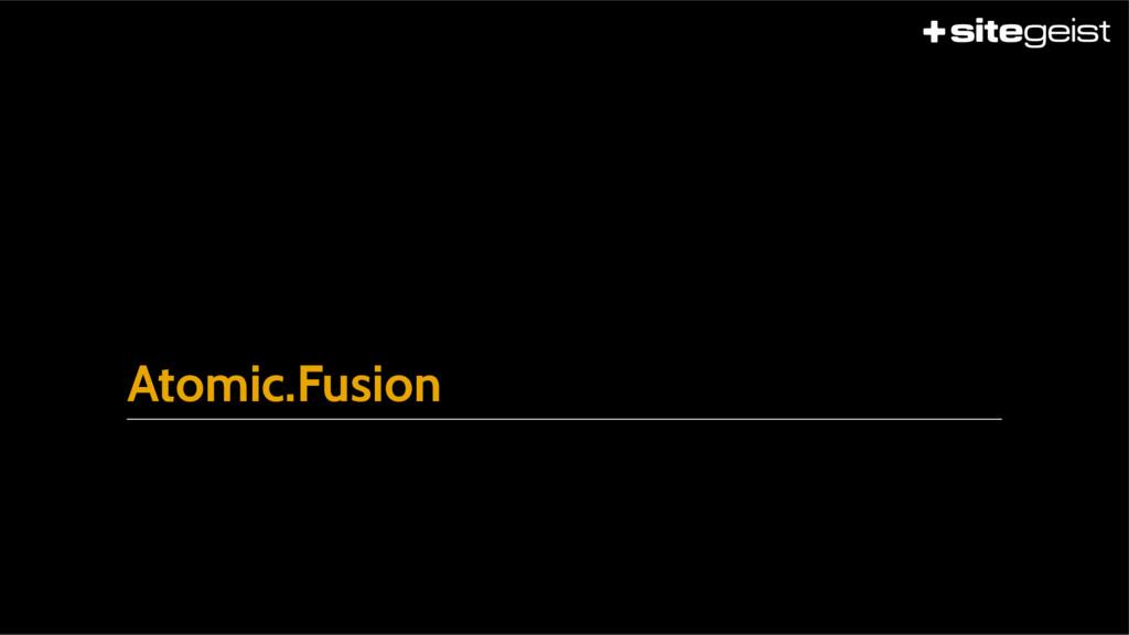 Atomic.Fusion