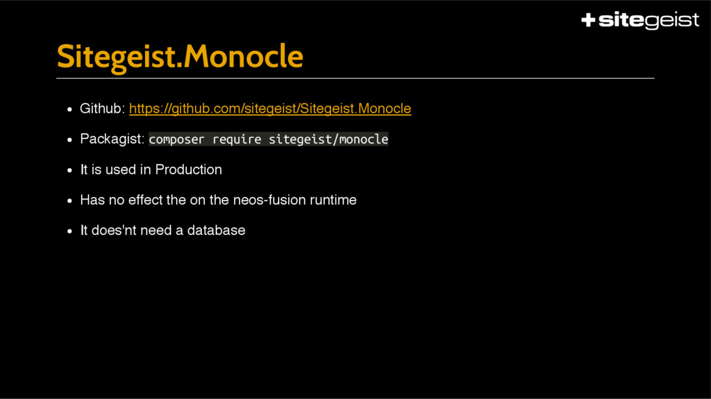 Sitegeist.Monocle Github: https://github.com/si...