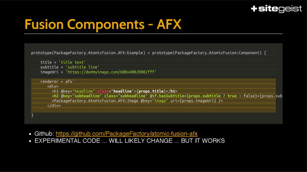Fusion Components - AFX Github: https://github....