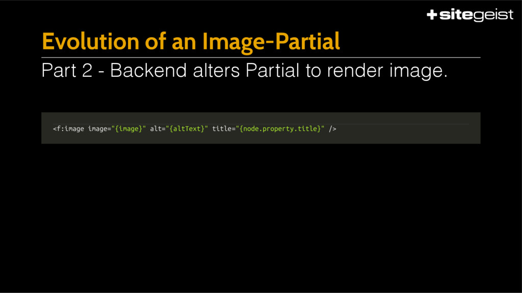 "Evolution of an Image-Partial <f:image image=""{..."
