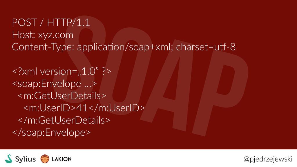 @pjedrzejewski POST / HTTP/1.1 Host: xyz.com Co...