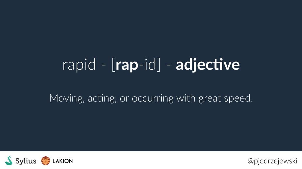 @pjedrzejewski rapid - [rap-id] - adjec7ve Movi...