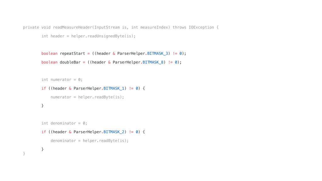 private void readMeasureHeader(InputStream is, ...