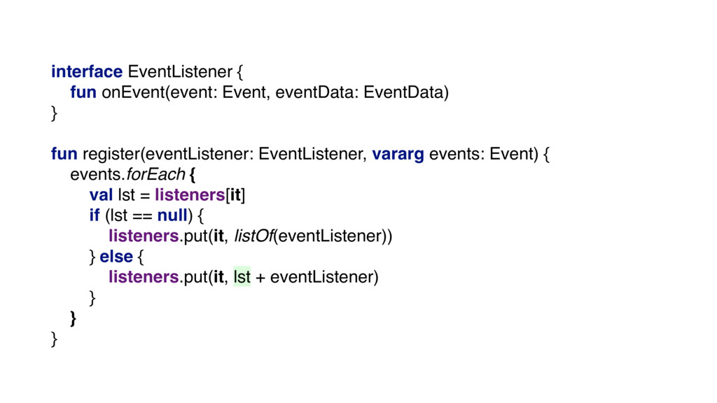 interface EventListener { fun onEvent(event: Ev...