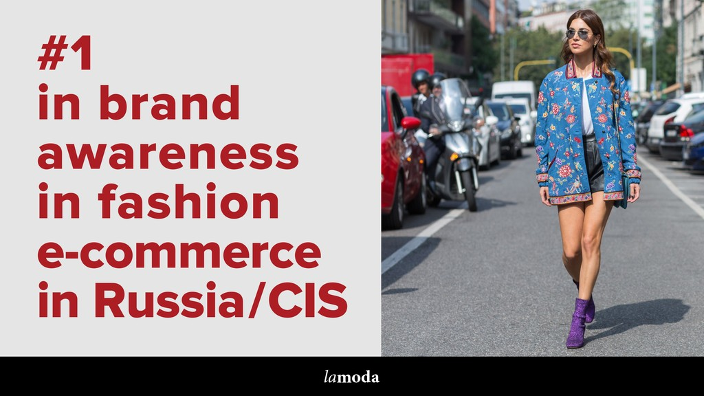 #1 in brand awareness in fashion e-commerce in ...