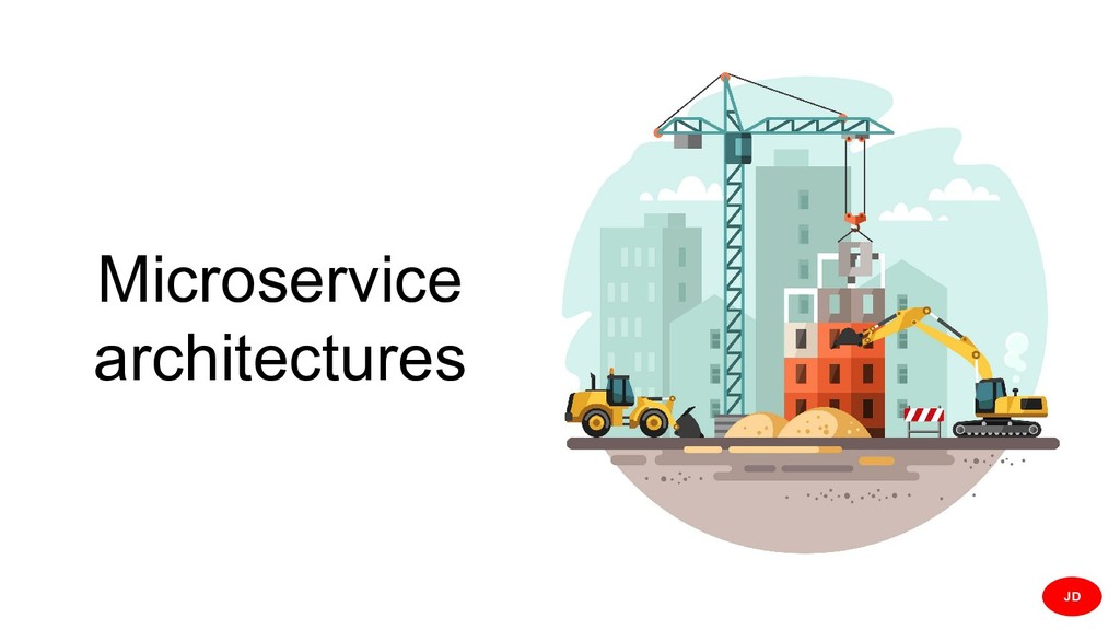 Microservice architectures JD