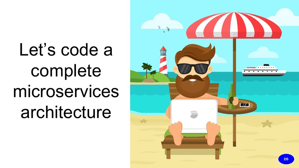 Let's code a complete microservices architectur...