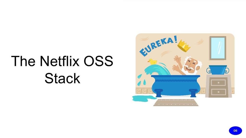 The Netflix OSS Stack DS