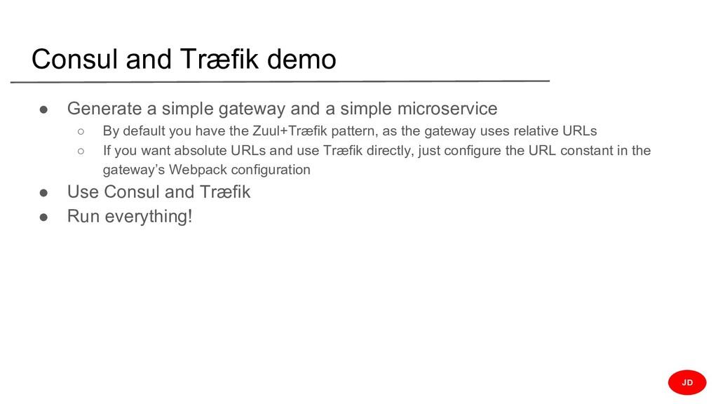 Consul and Træfik demo ● Generate a simple gate...