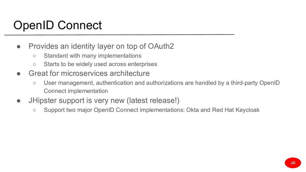 OpenID Connect ● Provides an identity layer on ...