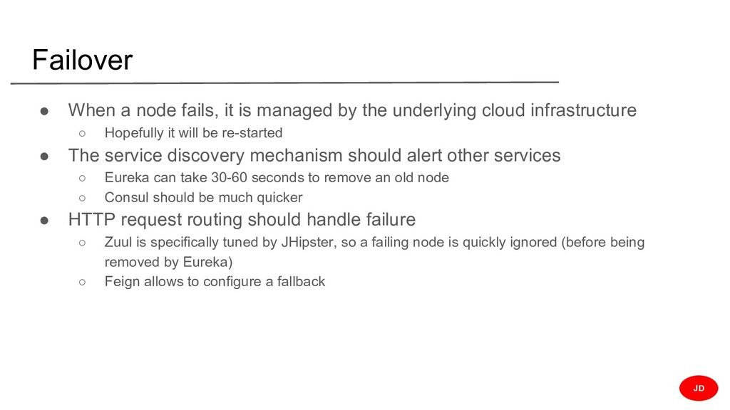 Failover ● When a node fails, it is managed by ...
