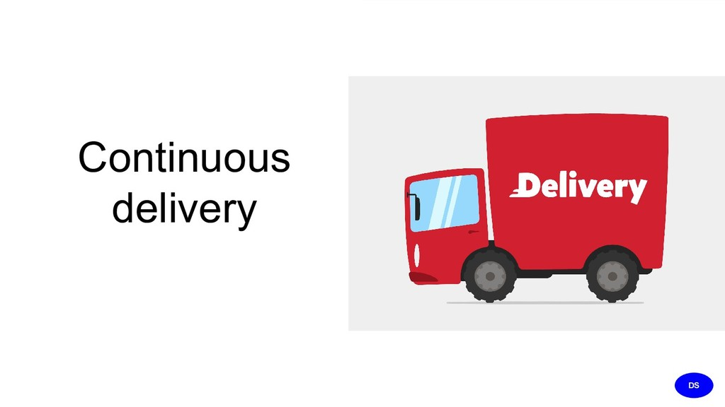 Continuous delivery DS